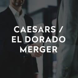 Caesars-El-Dorado-Merger